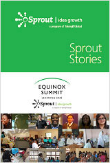 Sprout Stories: The Equinox Fellowship (2014-2015)